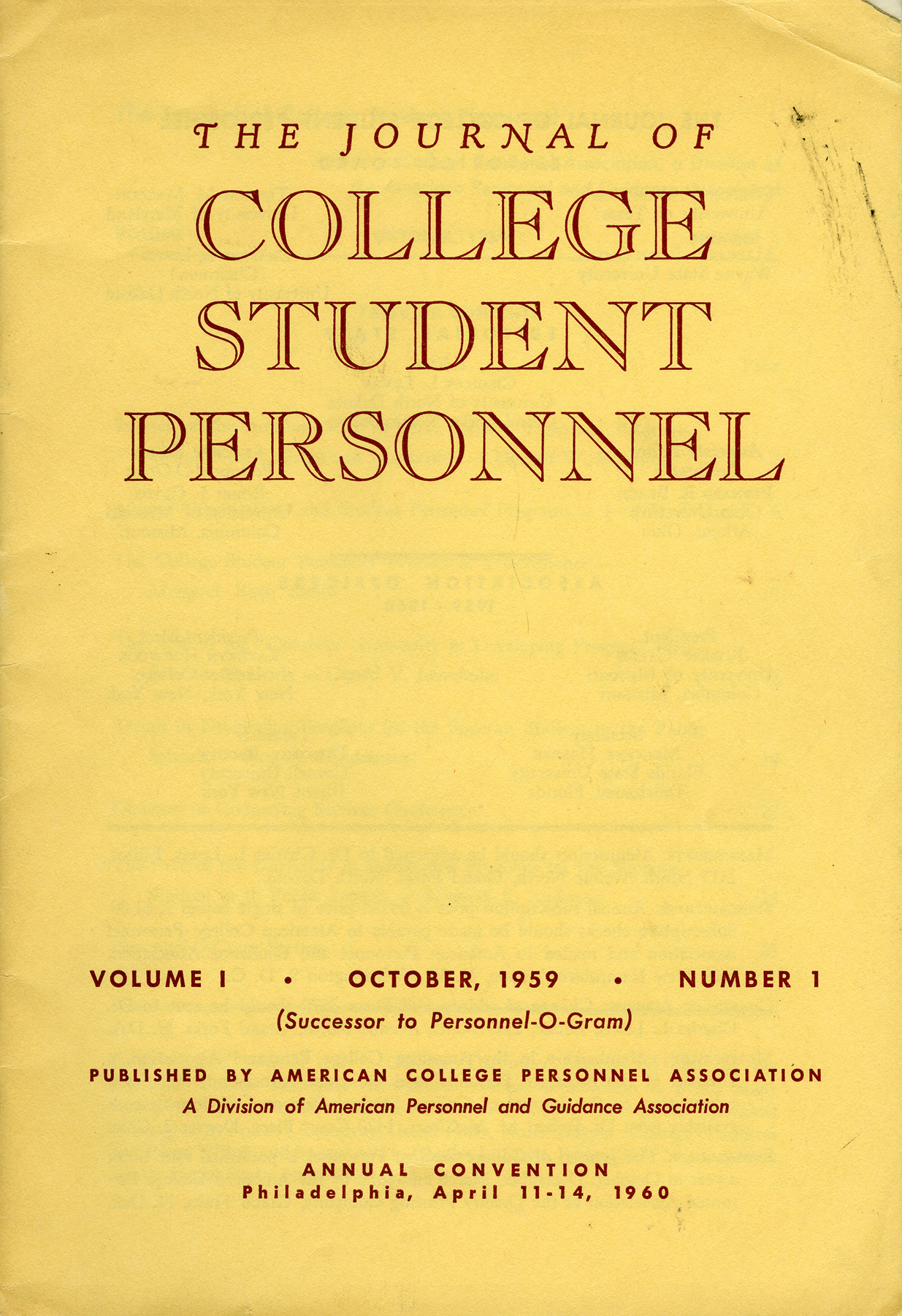 The Journal of College Student Personnel replaces the Personnel-O-Gram