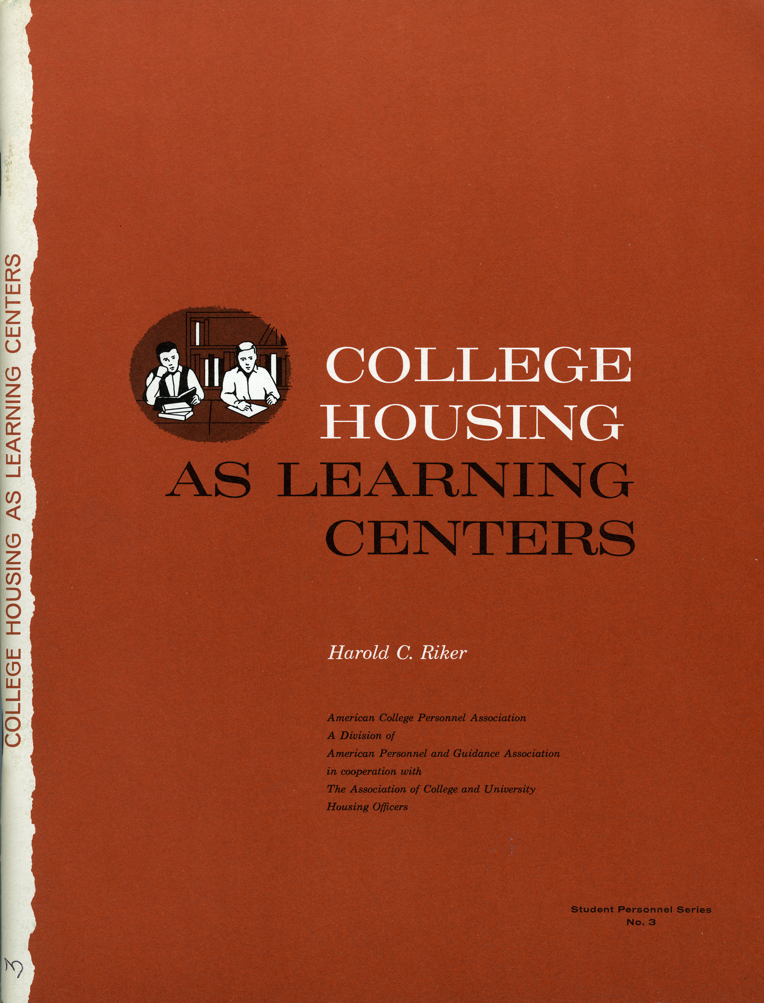 COLLEGE HOUSING AS LEARNING CENTERS