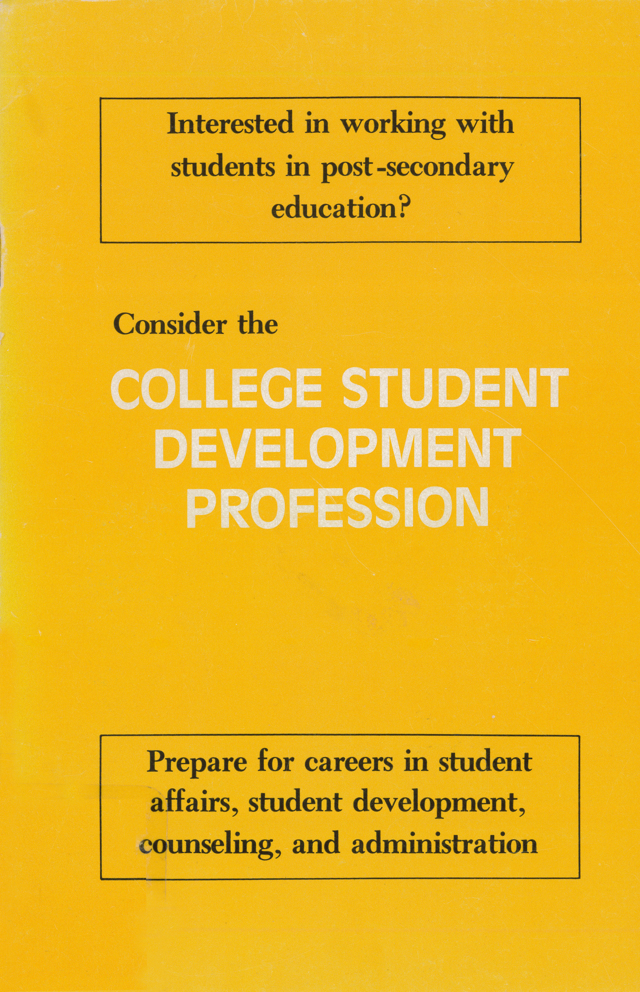 Consider the College Student Development Profession
