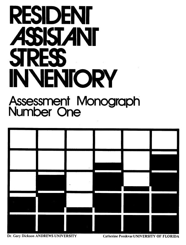 Resident Assistant Stress Inventory (Assessment Monograph One)