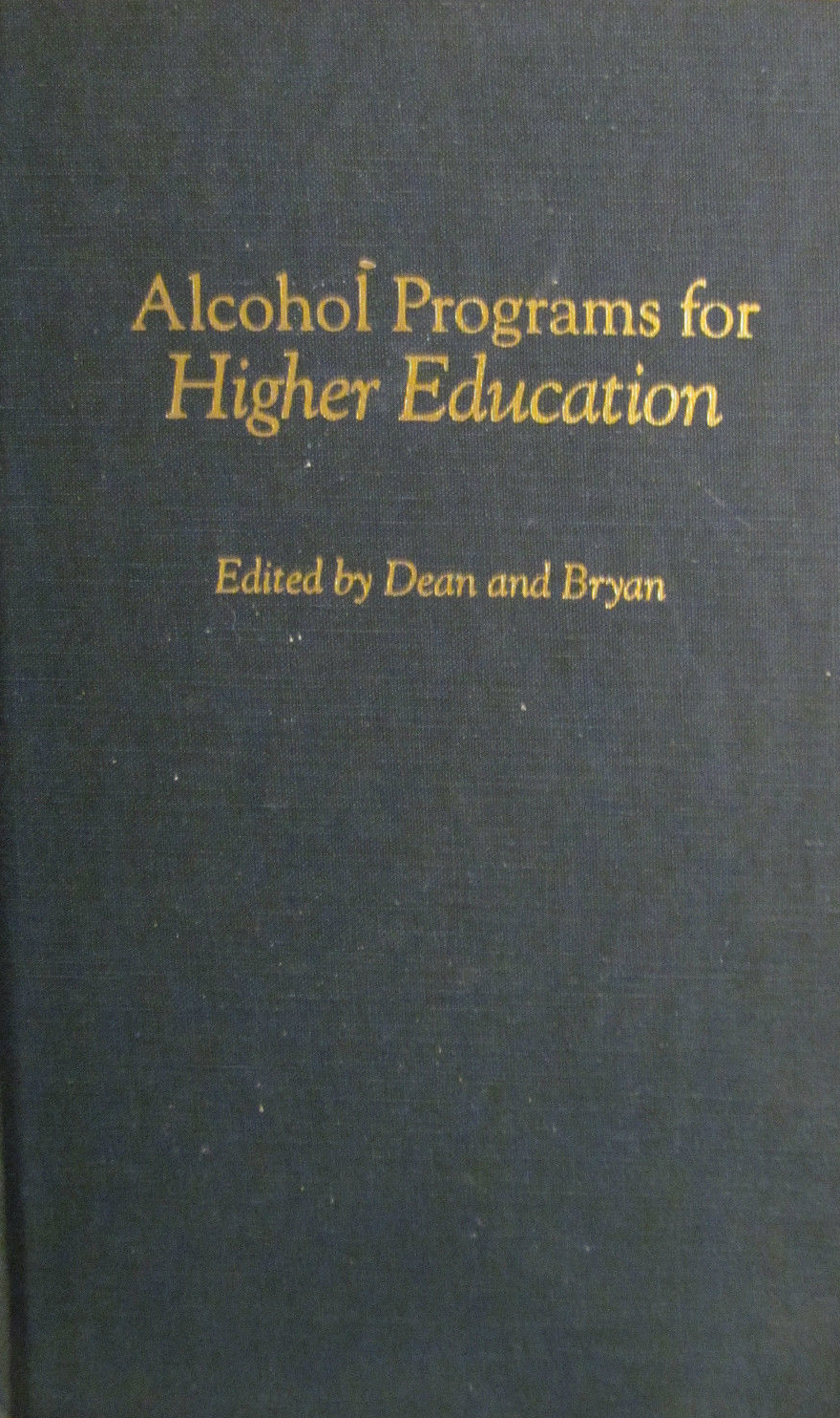 Alcohol Programs for Higher Education