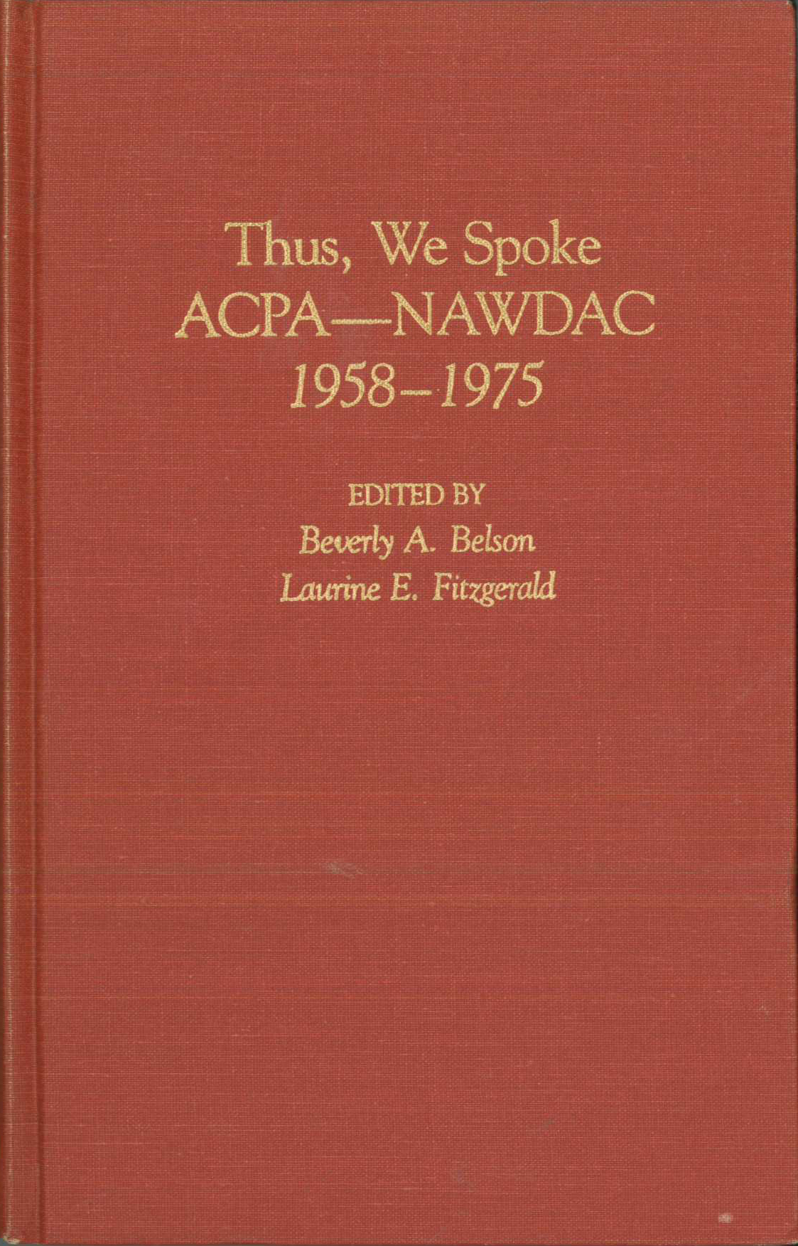 Thus We Spoke: ACPA-NAWDAC, 1958-1975