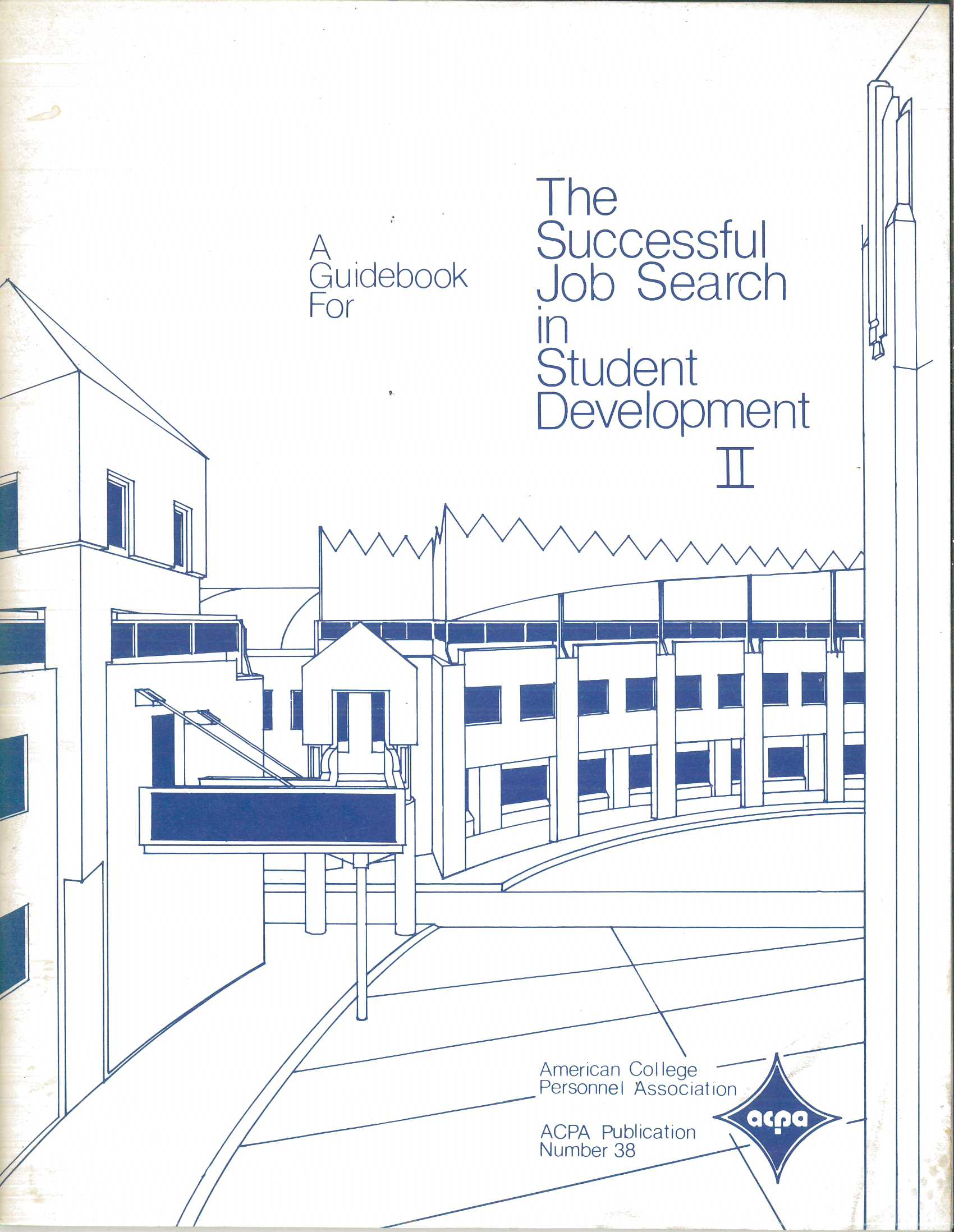 A Guidebook for the Successful Job Search in Student Development II