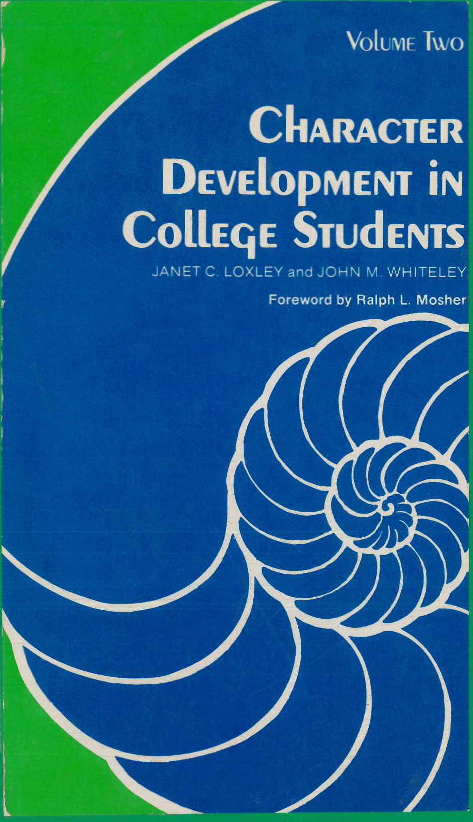 Character Development in College Students, Volume Two: The Curriculum and Longitudinal Results