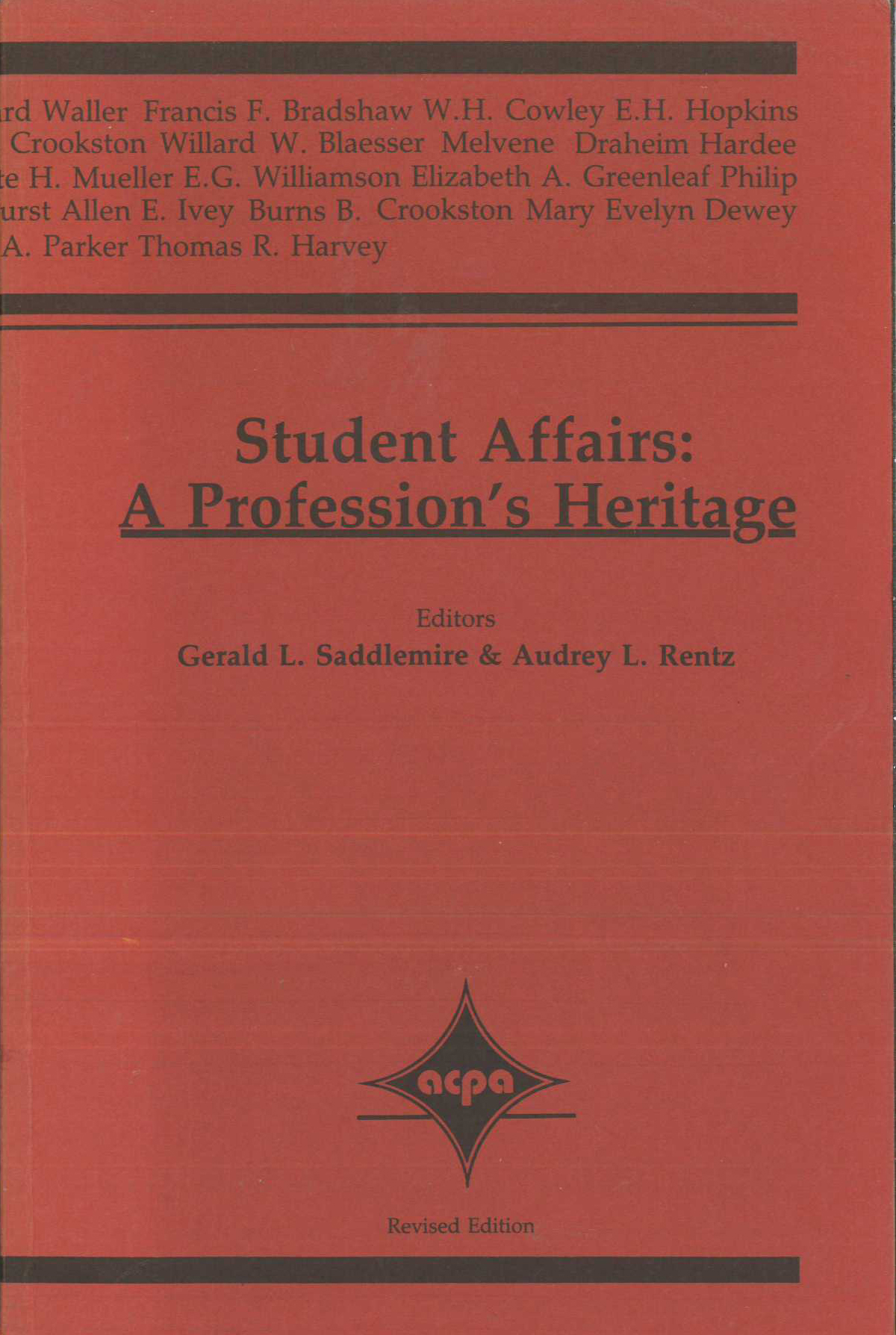 Student Affairs: A Profession's Heritage (revised edition)