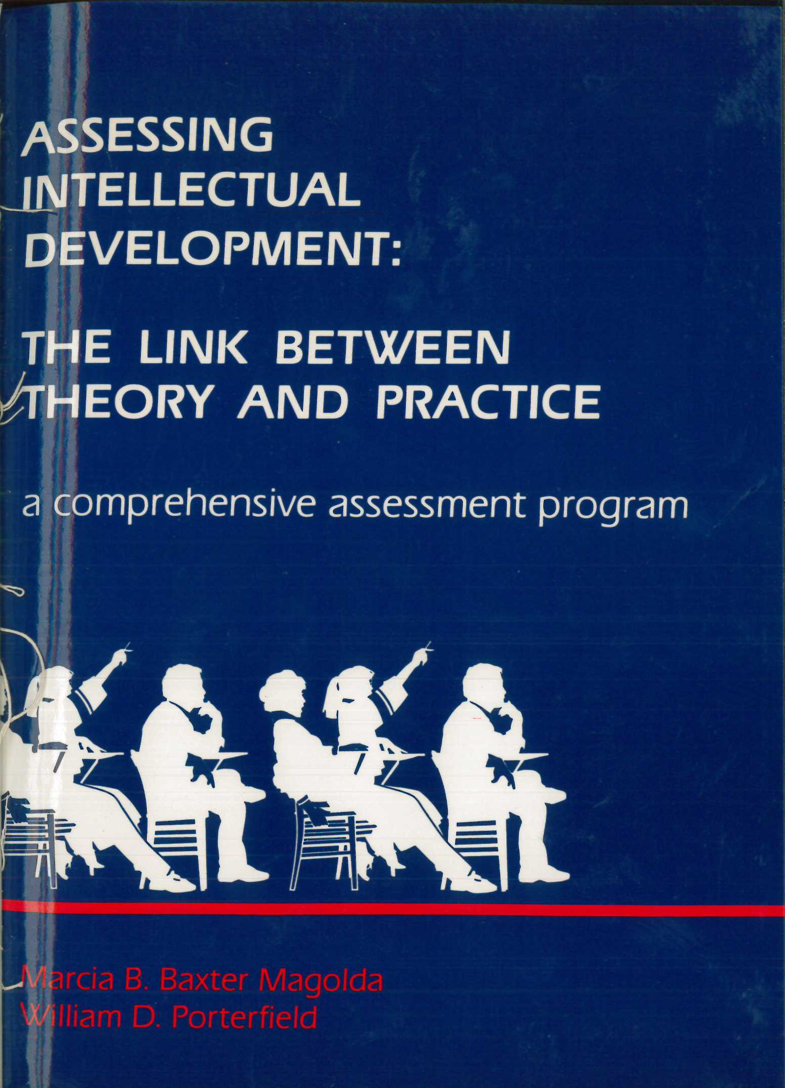 Assessing Intellectual Development-The Link Between Theory and Practice: A Comprehensive  Assessment