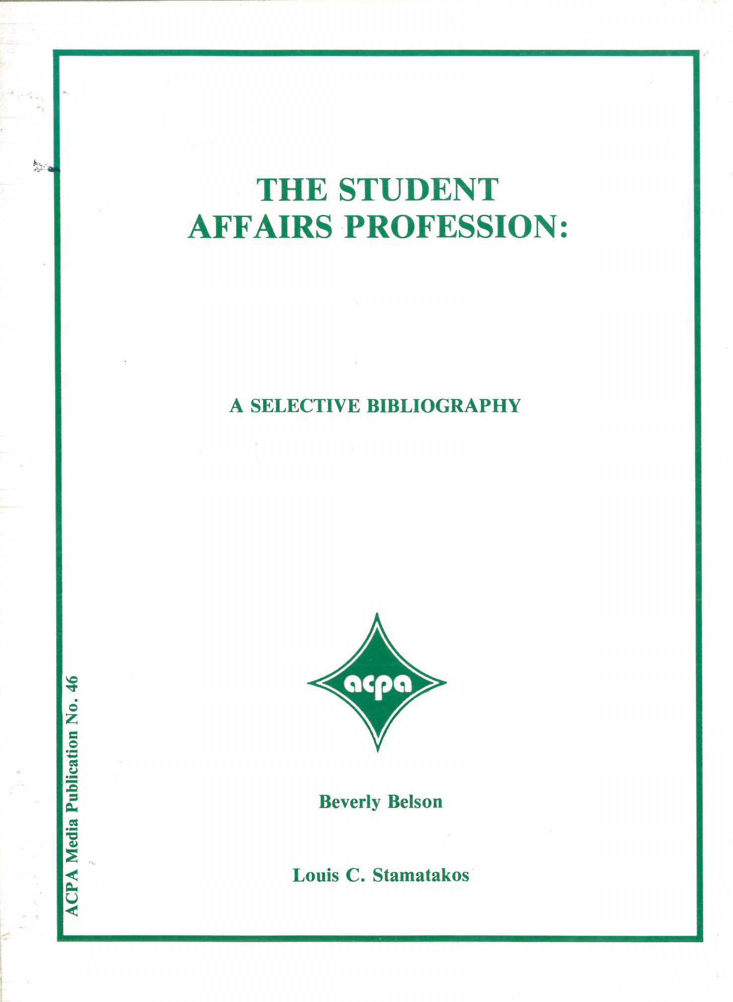 The Student Affairs Profession: A Selective Bibliography