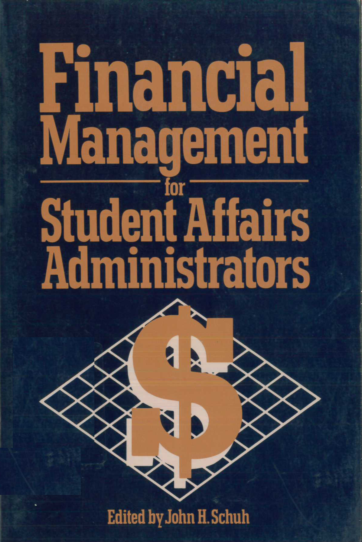 Financial Management for Student Affairs Administrators