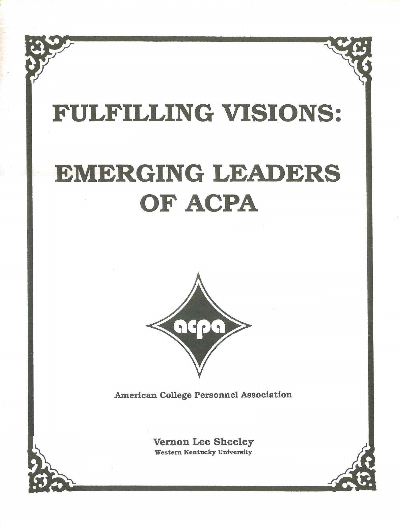 Fulfilling Visions: Emerging Leaders of ACPA