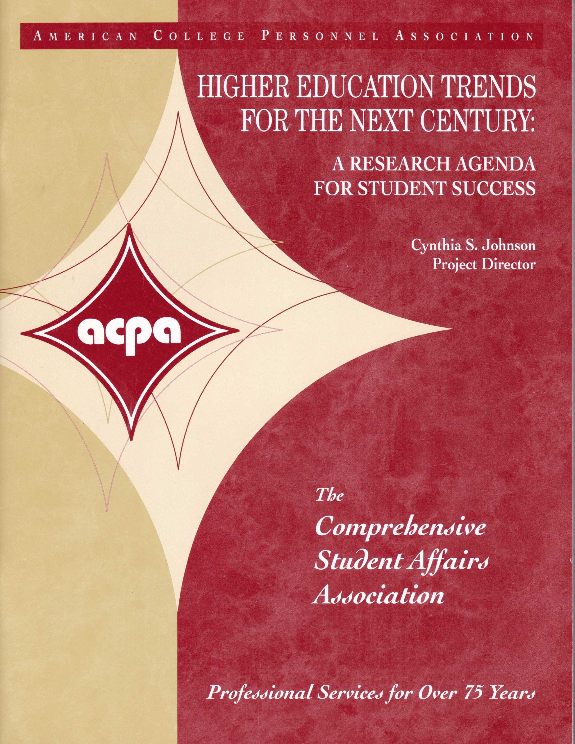 Higher Education Trends For The Next Century: A Research Agenda For Student Success