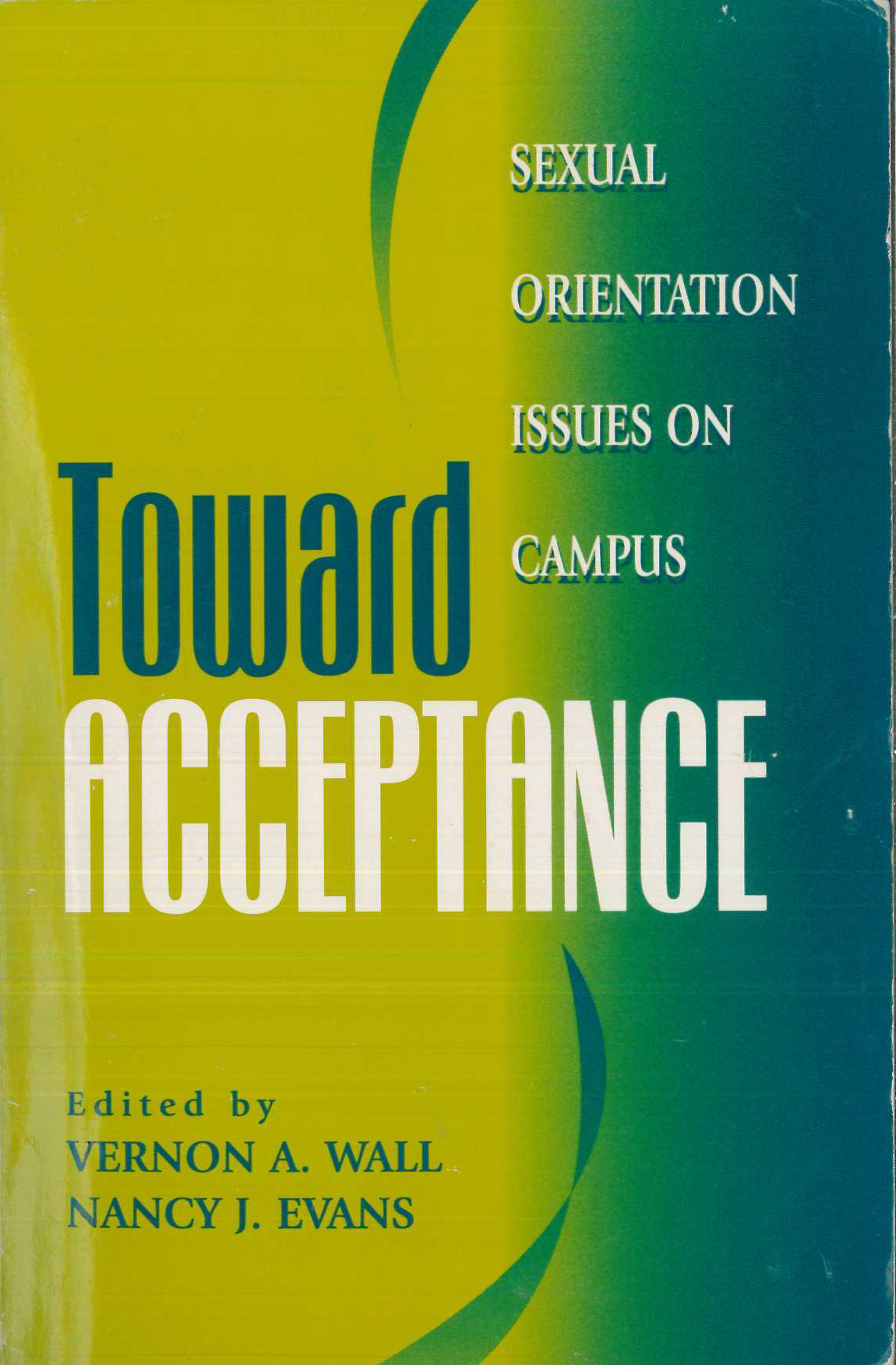 Toward Acceptance: Sexual Orientation Issues on Campus