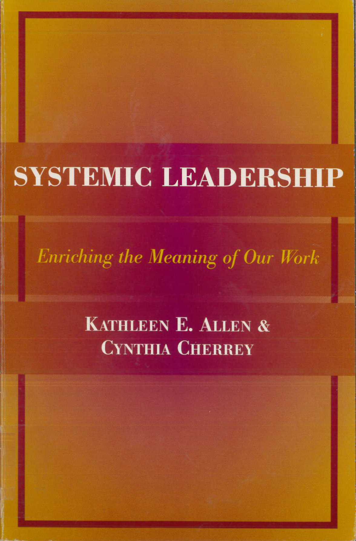 Systemic Leadership
