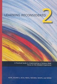 Learning Reconsidered 2: Implementing a Campus-Wide Focus on the Student Experience
