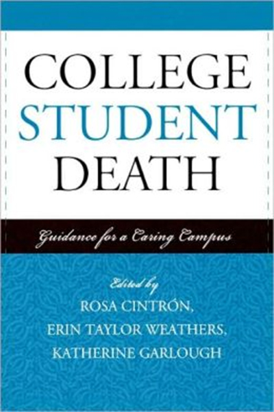 College Student Death: Guidance for a Caring Campus