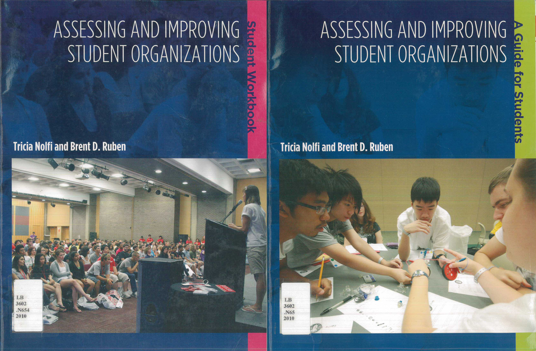 Assessing and Improving Student Organizations: The Student Guide and Student Workbook