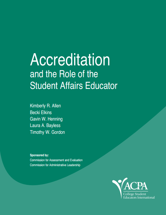 Accreditation and the Role of the Student Affairs Educator