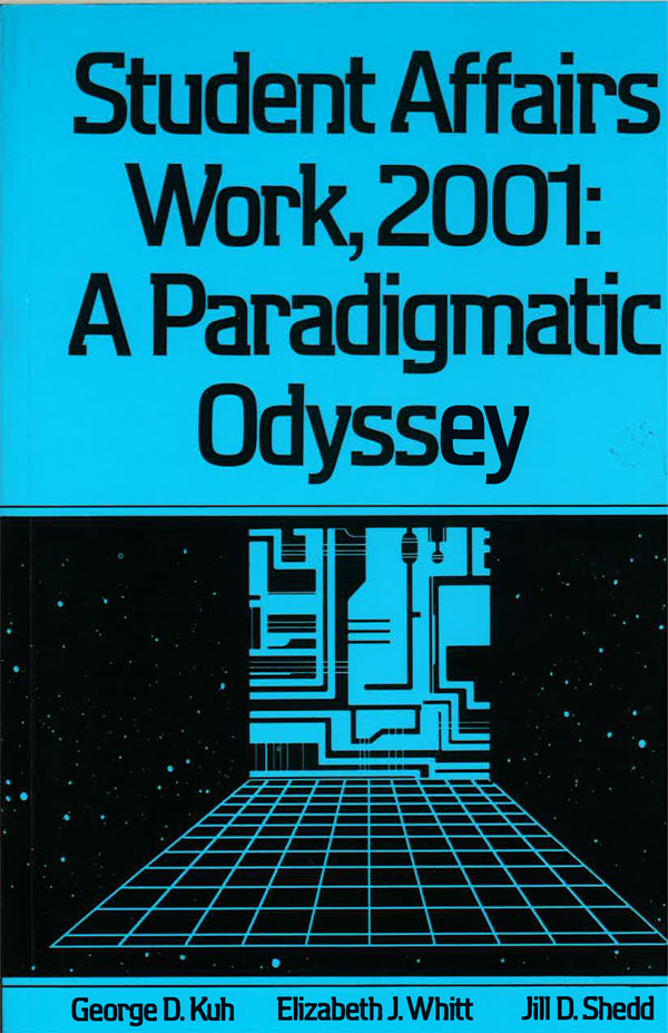 Student Affairs Work, 2001: A Paradigm Odyssey